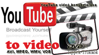 YouTube videóból AVI, MPEG, WMV, VOB (DVD)
